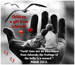 Children a gift from Jehovah