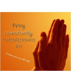 Pray  constantly ❤  Thessa. 5:17, 18