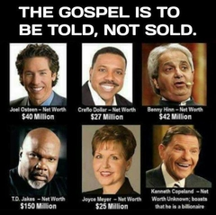 The Gospel is to be TOLD, not SOLD!