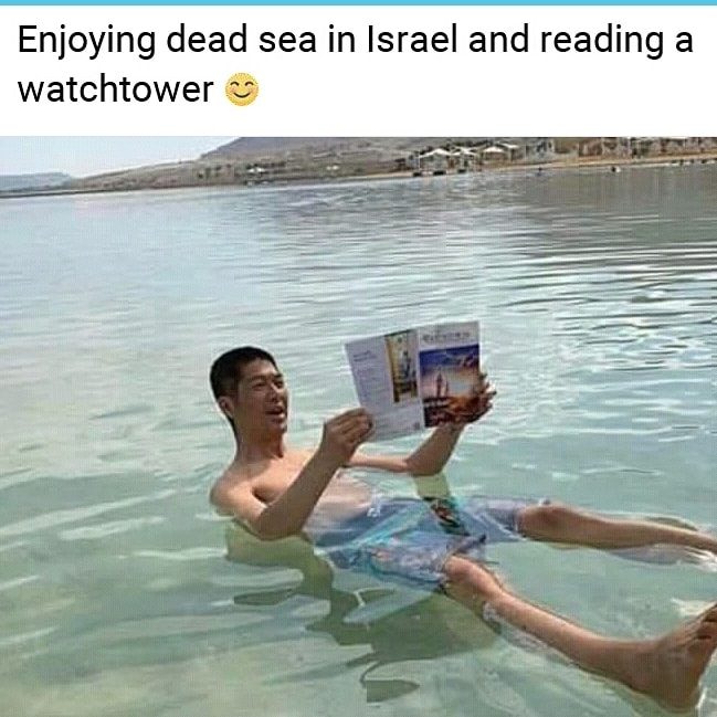 Enjoying dead sea in Israel and reading a Watchtower... ;-))