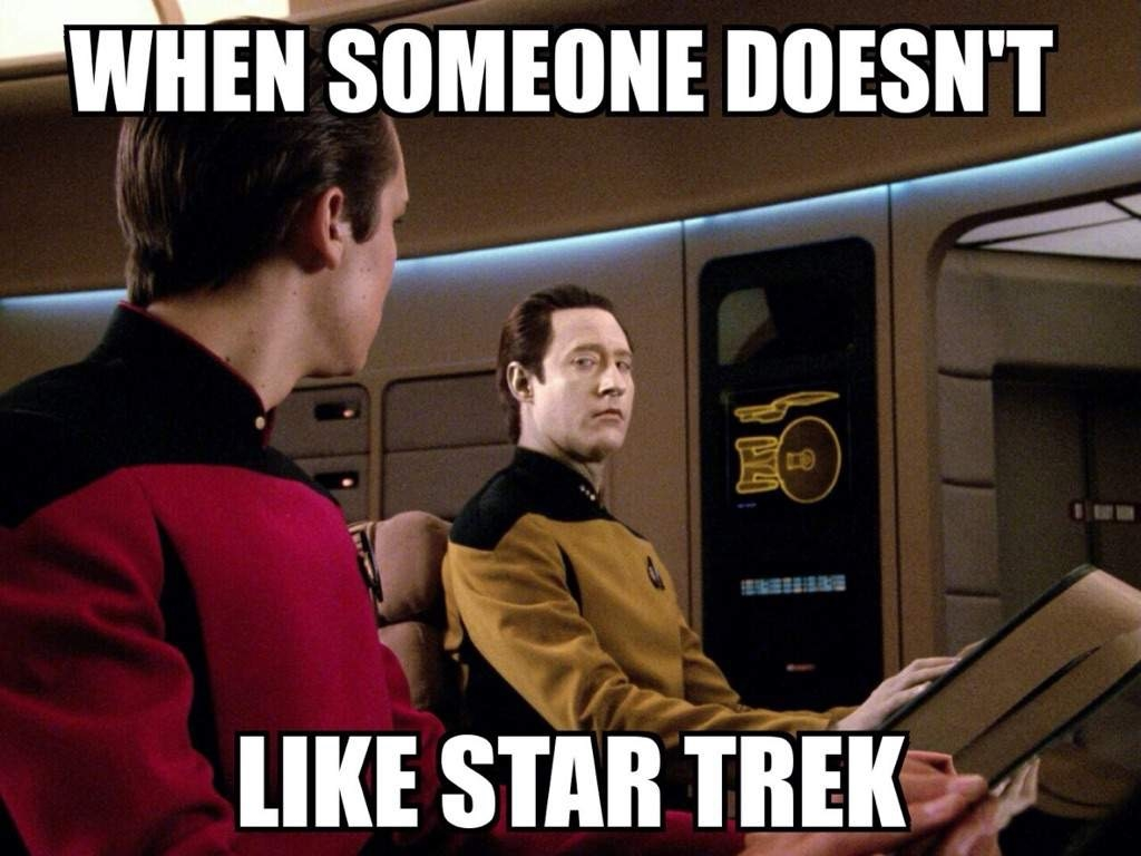 When someone doesn't like Star Trek