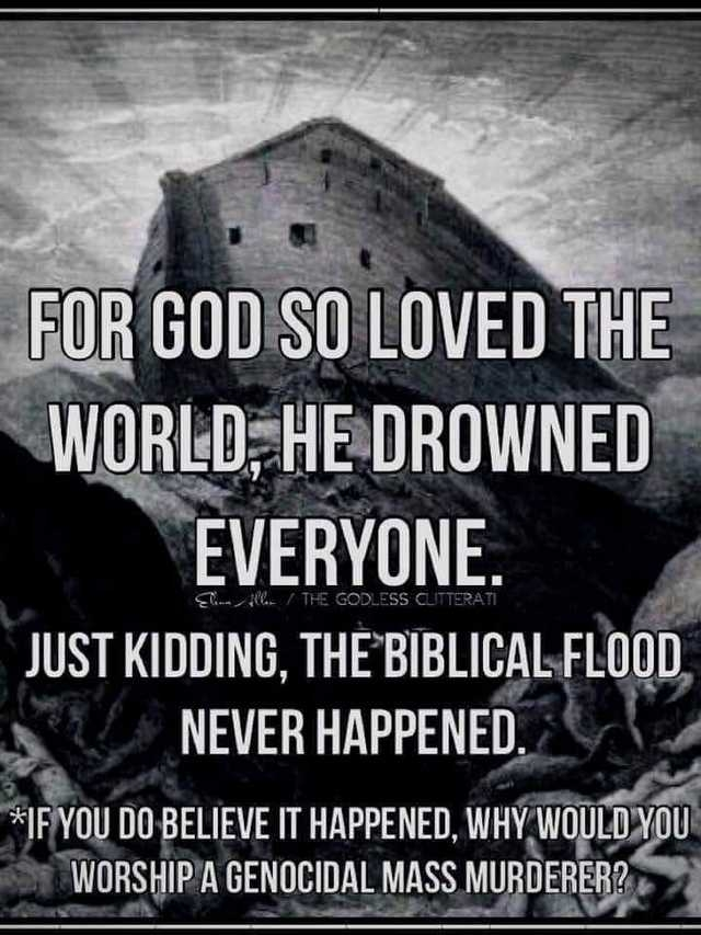 For God So Loved the World, He Drowned Everyone